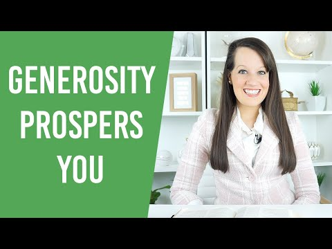Generosity will Prosper You, Here's How!