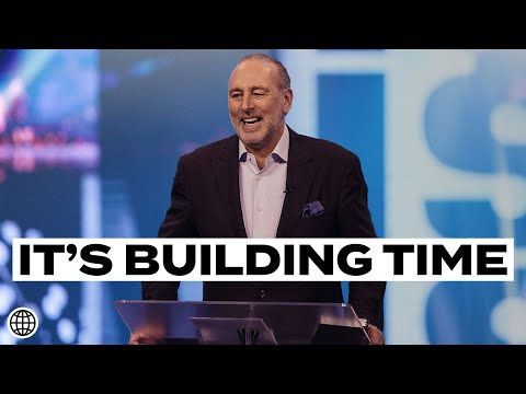 Get Up & Get Going - Its Building Time  Brian Houston  Hillsong Church Online