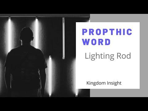 Prophetic Word - Lighting Rods