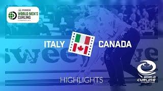 HIGHLIGHTS: Italy v Canada - round robin - Pioneer Hi-Bred World Men's Curling Championship 2019