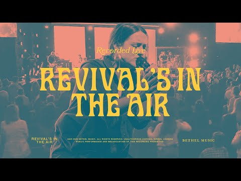 Revivals In The Air - Bethel Music feat. Melissa Helser