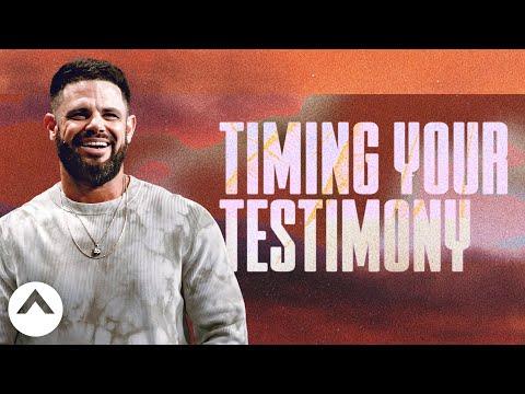 Timing Your Testimony  Pastor Steven Furtick  Elevation Church