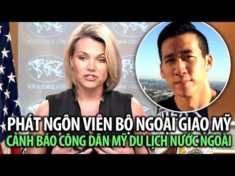 Vụ Will Nguyen: Bộ Ngoại Giao Mỹ cảnh báo công dân khi du lịch nước ngoài gặp biểu tình
