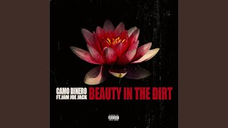 Beauty in the Dirt (feat. I Am Joe Jack)