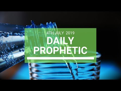 Daily Prophetic 4 July 2019 Word 7
