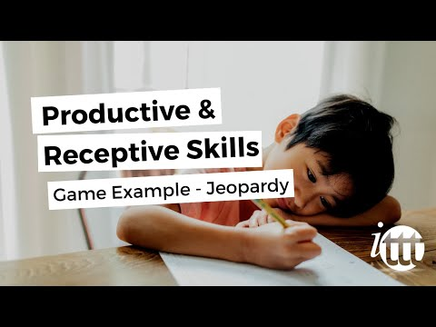 Productive and Receptive Skills in the ESL Classroom - Game Example 'Jeopardy'