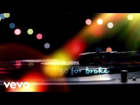 Go for Broke (Video Lirik) [Feat. James Arthur]