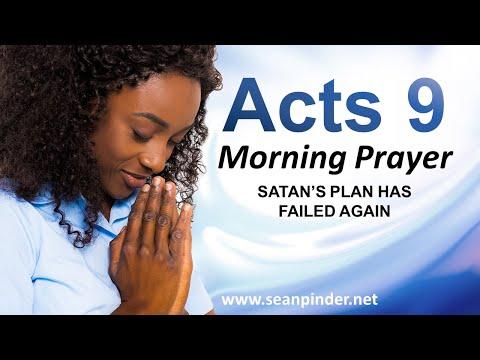 Satans Plan has FAILED Again - Acts 9 - Morning Prayer