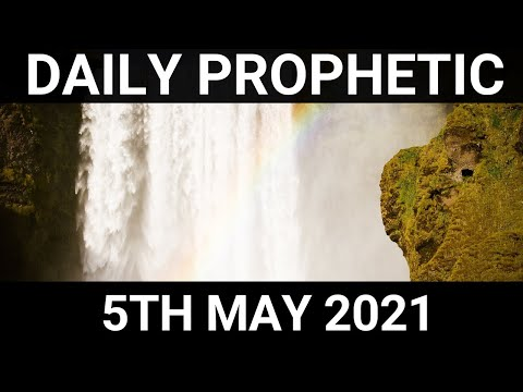 Daily Prophetic 5 May 2021 2 of 7