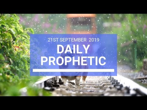 Daily Prophetic 21 September 2019   Word 2
