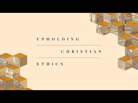 2022 National Conference: Upholding Christian Ethics