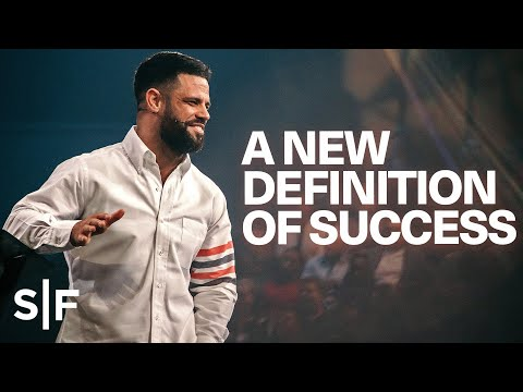 A New Definition of Success  Steven Furtick
