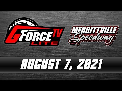 GForceTV Lite - Merrittville Speedway - August 7, 2021 - dirt track racing video image