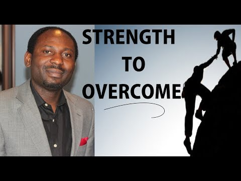 Strength to Overcome!