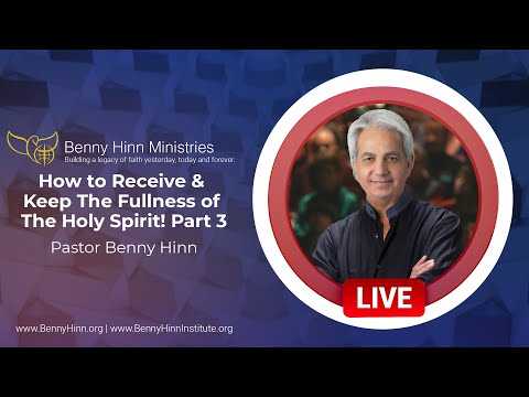 How to Receive & Keep The Fullness of The Holy Spirit! Part 3