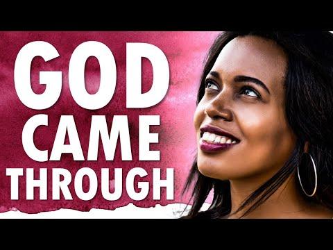 God Came THROUGH - Morning Prayer