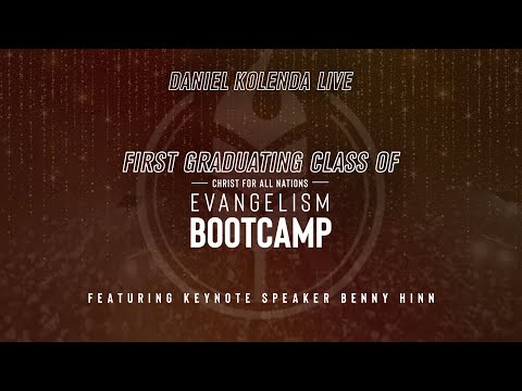 Keys to the Anointing with Benny Hinn: 2020 Bootcamp Graduation  Daniel Kolenda Live