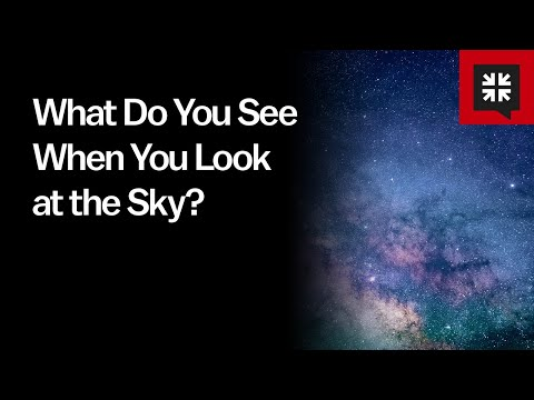 What Do You See When You Look at the Sky? // Ask Pastor John
