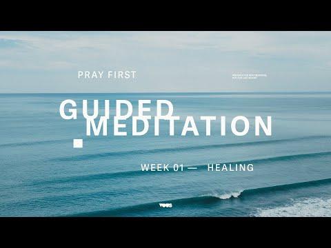 Guided Prayer  Healing  Pray first