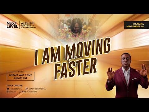 Next Level Prayers  Am Moving Faster  Pst Bolaji Idowu  14th September 2021