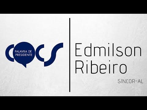 Imagem post: Palavra de Presidente – Edmilson Ribeiro – Sincor/AL