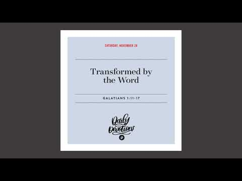 Transformed by the Word  Daily Devotional
