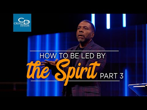 How to Be Led by the Spirit Pt.3 - Episode 5