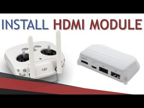 How to install HDMI Output Module   DJI Phantom 3 + 4