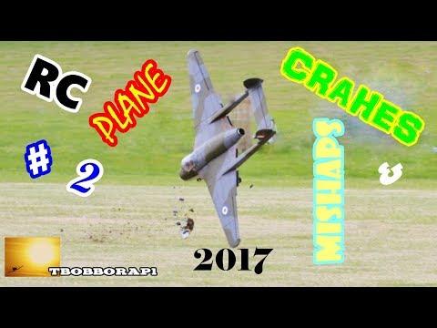 RC PLANE CRASHES & MISHAPS COMPILATION # 2 - TBOBBORAP1 - 2017 - UCMQ5IpqQ9PoRKKJI2HkUxEw