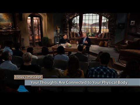 Your Thoughts Are Connected to Your Physical Body