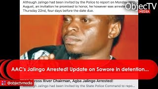 * Jaling Arrested! * 9th Senate to Buy N5.5b Cars * Aregbe & Other Ministers * Update on Sowore