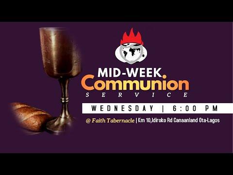 DOMI STREAM:MID-WEEK COMMUNION SERVICE  3, MARCH 2021  FAITH TABERNACLE OTA