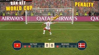 PES 19 | FIFA WORLDCUP | VÒNG BÁN KẾT - PENALTY | VIETNAM vs ĐAN MẠCH - Giấc mơ Bóng Đá VIỆT NAM