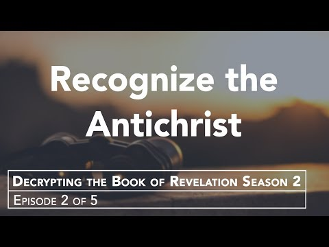 Characteristics of the Antichrist