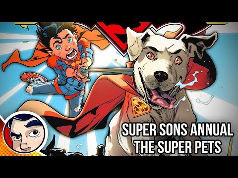 "Super Sons ""Super Pets!"" - Rebirth Complete Story | Comicstorian - UCmA-0j6DRVQWo4skl8Otkiw"
