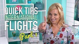 Quick Tips For Long International Flights