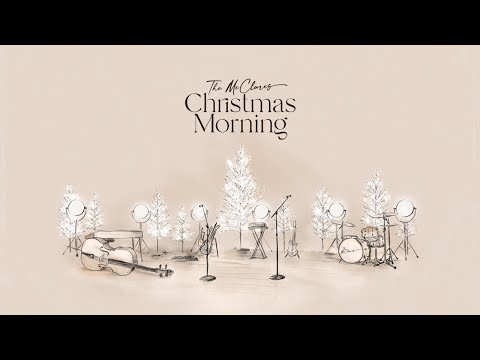 Christmas Morning (Album Show) [Live] - The McClure's