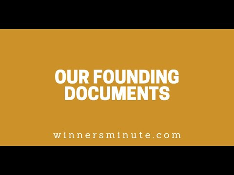 Our Founding Documents // The Winner's Minute With Mac Hammond