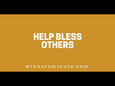 Help Bless Others // The Winner's Minute With Mac Hammond