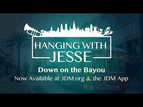 Hanging with Jesse: Down on the Bayou