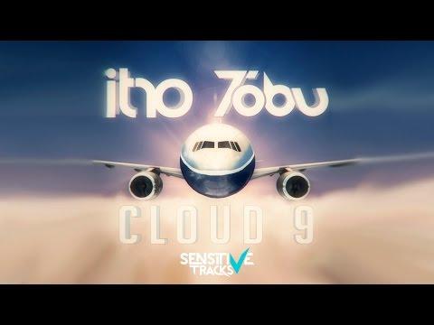 Itro & Tobu - Cloud 9 - UCaMQ6ci3NoQOrf1Av-BkCTQ