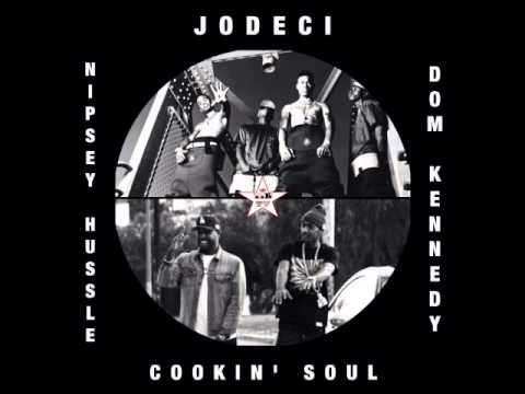 Nipsey Hussle x Dom Kennedy vs  Jodeci - Don't Forget Us (Cookin