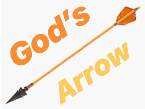 Prophetic Vision & Word: Gods Arrow