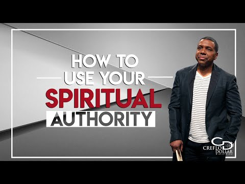 How to Use Your Spiritual Authority - Episode 2