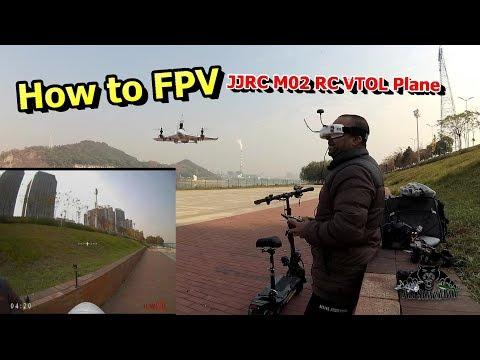 How to Fly FPV with JJRC M02 VTOL RC Plane - UCsFctXdFnbeoKpLefdEloEQ
