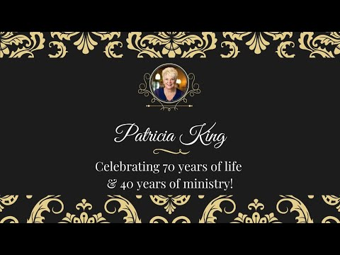 Celebrating 70 Years Of Life & 40 Years Of Ministry // Patricia King