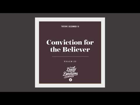 Conviction for the Believer - Daily Devotion