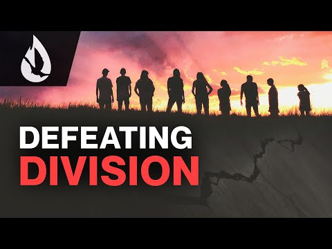 Defeating the Spirit of Division