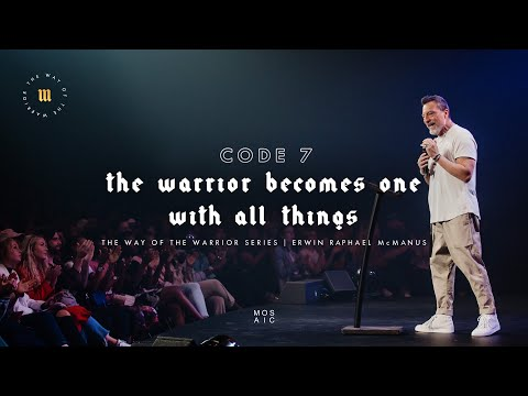 The Warrior Becomes One With All Things  The Way of the Warrior  Mosaic - Erwin McManus