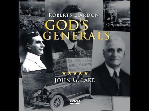 God's Generals Nugget - John G. Lake - Episode Two